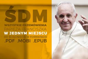 Przemówienia papieża Franciszka podczas ŚDM w Krakowie - DEON.PL
